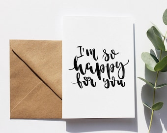 Modern Calligraphy Card A6 Friendship Quote 'I'm So Happy For You' Hand Lettered Card Typography Black Ink Handwriting Minimal Look Design