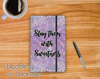 Slay Them With Sweetness - Designer Bullet Journal Dotted Notebook