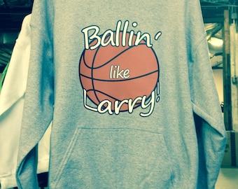 BALLIN' like LARRY HOODIE