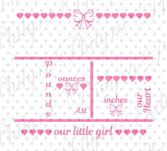 Baby Girl Birth Statistic Template Birth Announcement Svg Birth