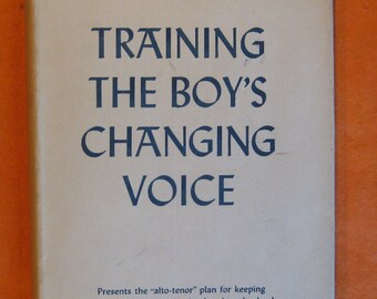 Training the Boy's Changing Voice by Duncan McKenzie