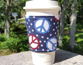 FREE SHIPPING UPGRADE with minimum -  Fabric coffee cozy / cup sleeve / coffee sleeve  / teacher gift / Patriotic Peace