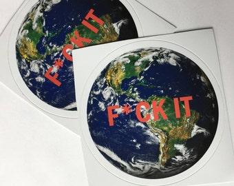F*ck Global Warming Sticker, Save Our Earth sticker, Vinyl Sticker