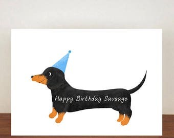 Happy Birthday Sausage Birthday Card, Card, Greeting Card, Birthday Card, Dog Card, Dachshund Card, Dachshund Birthday Card