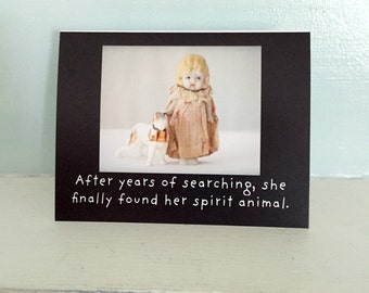 "Adventures of Claudia Funny Doll Card ""Spirit Animal"" Dolly Photography Saint Bernard Humor"