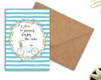 Printable Card - Life's A Journey, Enjoy The Ride Greeting Card - Going Away Card - Travel Card - Watercolor Bicycle - Life Quotes - 5 x 7