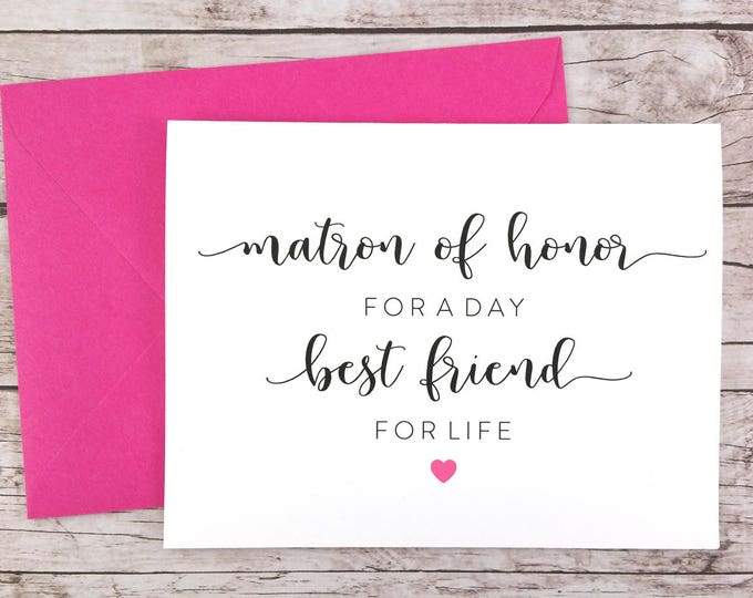 Matron of Honor for a Day Best Friend for Life Card (FPS0052)