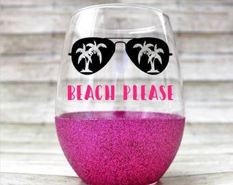 Beach Please Wine Glass - Stemless Wine Glass - Funny Wine Glass - Glitter Wine Glass - Summer Wine Glass - Vacation Ready!