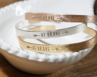 Be Brave Textured Inspirational Quote Bangle Bracelet. Rose Gold, Gold, Silver Brushed Metal. Thin Bracelet For Women & Girls Jewelry