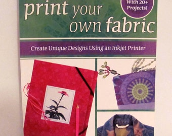 Print Your Own Fabric Book by Linda Griepentrog and Missy Shepler