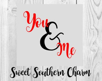 you and me svg - love svg - valentine svg - valentines svg - valentines svg file - valentines day svg - valentine svg file - wedding svg