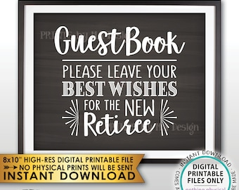 """Retirement Party Guestbook Sign, Leave Best Wishes for the new Reitree, Retirement Decor, Chalkboard Style PRINTABLE 8x10"""" Instant Download"""