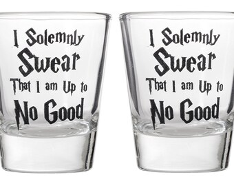 I Solemnly Swear That I Am Up To No Good Shot Glass for Wizards