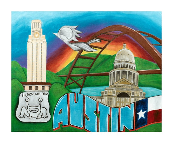 Austin Texas Art Print - Dream Bird Art, 8x10, 11x14, 16x20 Giclee Print, Limited Edition, Austin Art, Greetings From Austin, Texas Capitol