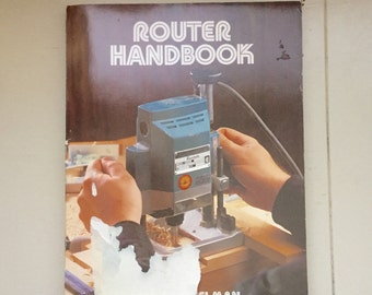 Router Handbook, DIY, home improvement, do it yourself, woodworking, Paperback book, instructional, 1980s, vintage book, personal library