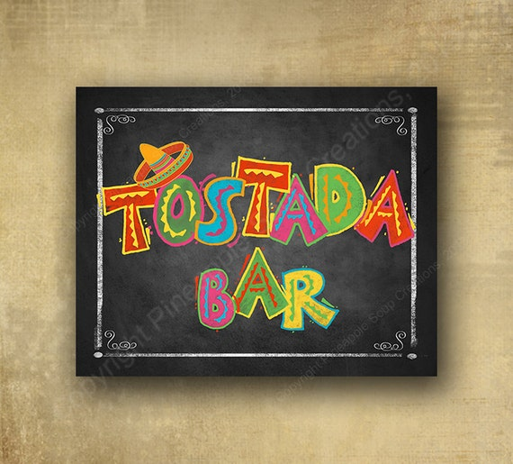 Fiesta Tostada Bar Printed chalkboard looking sign, Fiesta party signage, graduation sign, wedding sign, Fiesta Grad sign, Fiesta birthday