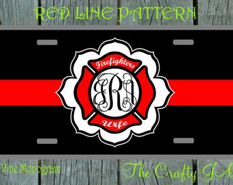 Auto Tag/License Plate Personalized Custom Monogrammed Black Red Line Firefighters Wife, Lady, Girl, Girlfriend, Daughter or Mom