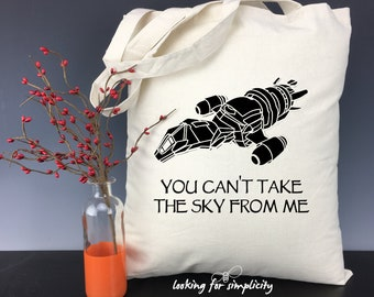 You Can't Take the Sky from Me - Firefly Serenity Inspired Tote Bag