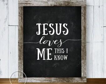 Jesus Loves Me Chalkboard Christian Art - 8x10 Printable
