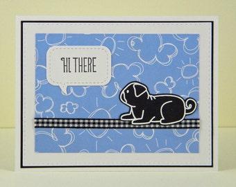 Pug Card, Pug Hello Card, Pug Hi There Card, Handmade Pug Card