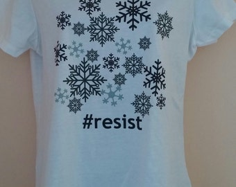 Snowflakes Resist shirt, ladies