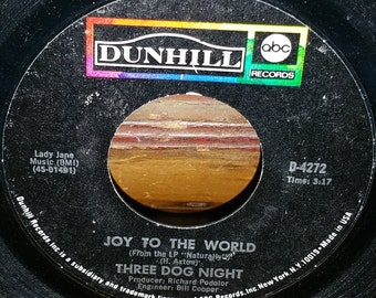 Three Dog Night Joy To The World and I Can Hear You Calling 45 RPM Record