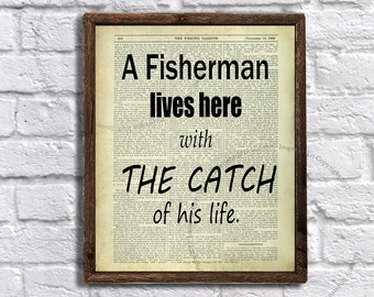 Fishing Wall Decor - A fisherman lives here with the catch of his life Fishing Quote Wall Art - Instant Download