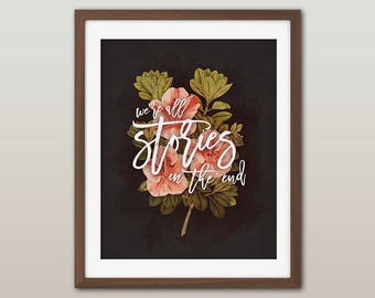 "Doctor Who quote print - ""We're all stories in the end"" - Eleventh Doctor, floral quote print, pretty geeky wall decor"