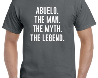 Abuelo Shirt-Abuelo Gift-The Man The Myth The Legend Funny Abuelo T Shirt Fathers Day Gift