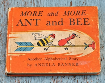 Vintage Childrens Book More and More Ant and Bee