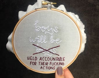 Boys will be Boys Feminist Embroidery Hoop Art