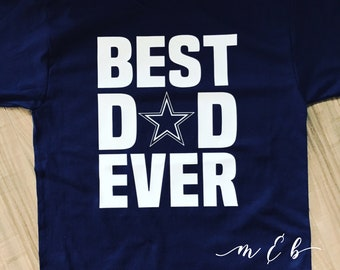 BEST DAD EVER|Dallas Cowboys|Happy Father's Day