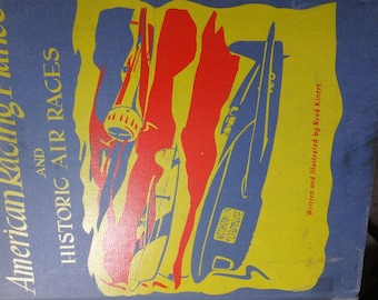 American Racing Planes and Historic Air Races 1952 -130 pages= Kinert