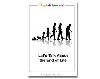 Let's Talk About the End of Life - Easy Social Story
