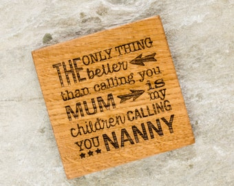 Parent Grandparent Coaster - Pregnancy Reveal - Gift from the kids - Gift For Nanny - Mum Gift - Wooden Coaster - Coaster for Nanny