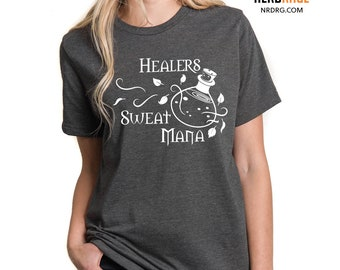 Healers Sweat Mana Shirt, Dungeons & Dragons Tshirt, Pathfinder Shirt, RPG Gift for Him, MMO Gift for Her, Personalized, World of Warcraft