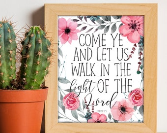 Walk in the Light, LDS Scripture, LDS printables, Book of Mormon, LDS Decor, Digital Print, Home Decor Prints, Art Prints, Printables, Quote