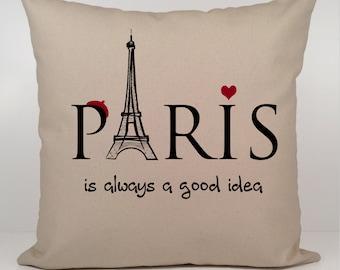Paris is Always a Good Idea Pillow, Audrey Hepburn Pillow Cover, Sabrina pillow cover, France, Quote Pillow, Paris Pillow,Quote Pillow cover
