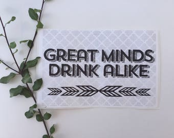 Great Minds Drink Alike Bottle Label, Wine Label, Champagne Bottle Label, Custom Bottle Label, Bachelorette Favors, Bridal Party Gifts