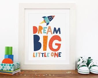 Dream big little one, nursery decor, wall art print, boys nursery print, dream big print, nursery art, nursery wall print, dream big poster