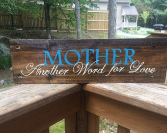 Mother- Another word for Love Pallet sign