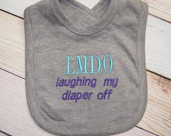 Funny Baby Bib - Baby Shower Gift - Baby Girl Bib - Baby Boy Bib - Embroidered Baby Bib -  Gift for New Baby - Custom Embroidery