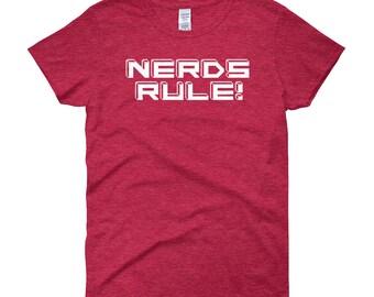 Nerds Rule, Funny Nerd Women's Shirt,  Nerd Lover Womens Shirt, Gift For Her, Girlfriend Gift, Nerdy Gift, Smart Girl,