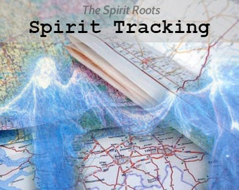 Spirit Tracking - A scrying reading to determine a spirit's current location