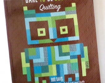 Quilt Book  - Dare To Be Square - Illustrated - Quilting Book - Craft Book - Pattern Book - Craft Supplies