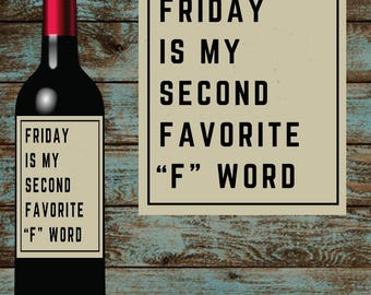 Funny Wine Labels. DYI gifts for the wine lover in your life. Fridays.