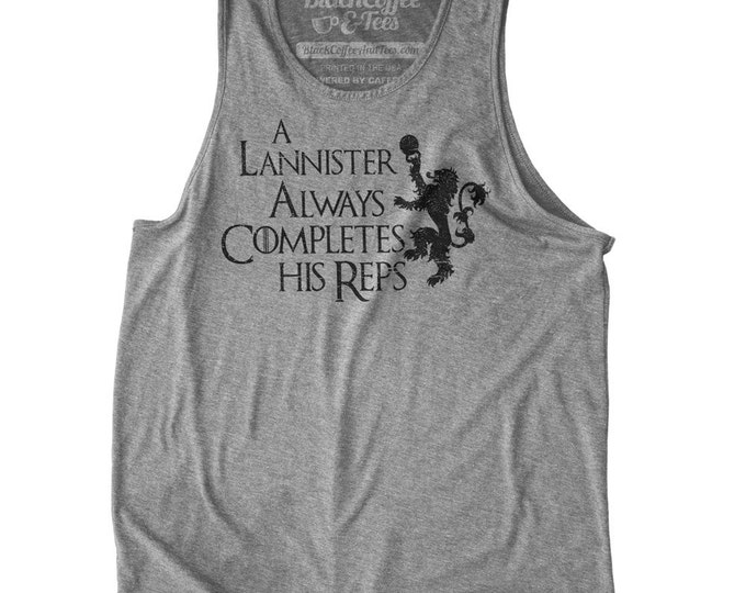 Game of Thrones Shirt - GOT Mens Tank Top - Men's Lannister Always Completes His Reps Gym Tank Top - Mens Work out Tank - Mens Gym Shirt