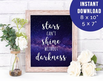 Stars Can't Shine Without Darkness Printable Art Print, Motivational Wall Decor, Inspirational Wall Art, Typography Quote Print, Office Art