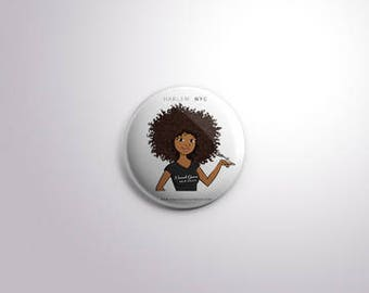 Natural Sisters Button Pin :2.25 - Natural Hair Buttons -