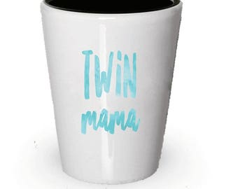 Twin Mama Shot Glass , Mother of Twins , Gift Present , Christmas Present , Birthday Gifts , Anniversary Gift